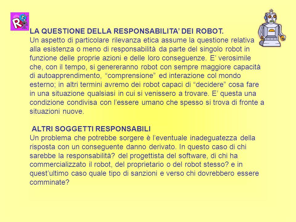 LA QUESTIONE DELLA RESPONSABILITA' DEI ROBOT.