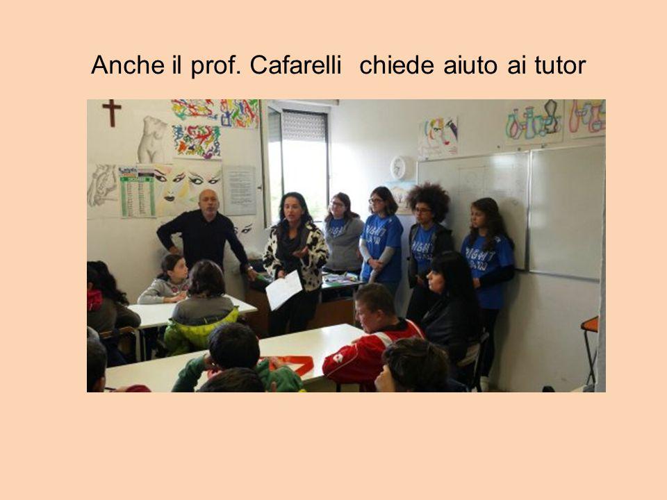 Anche il prof. Cafarelli chiede aiuto ai tutor