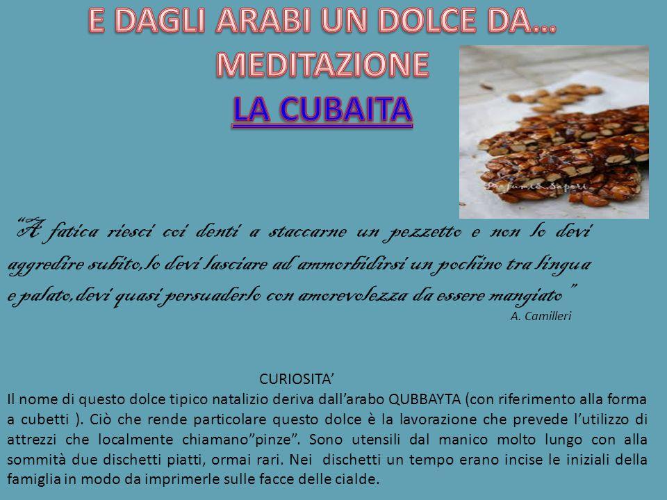 ETIMOLOGIA Dall'arabo cuscus ,dal berbero seksu ,dal francese couscous ,in dialetto cùscusu .