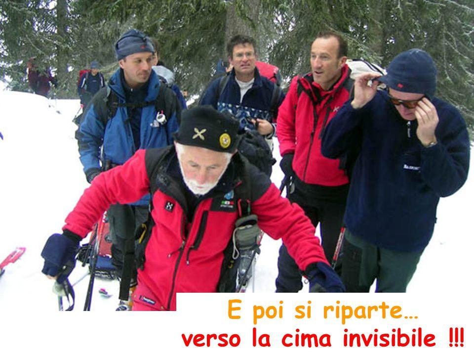 E poi si riparte… verso la cima invisibile !!!