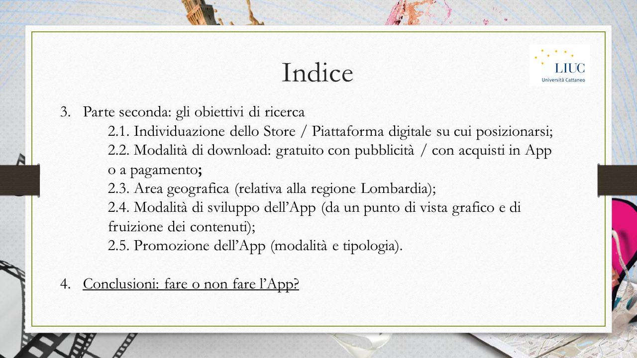 Indice 3. Parte seconda: gli obiettivi di ricerca 2.1.
