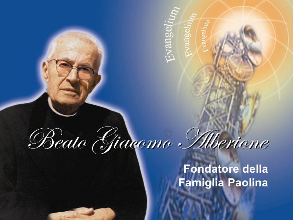 Beato Giacomo Alberione Fondatore della Famiglia Paolina