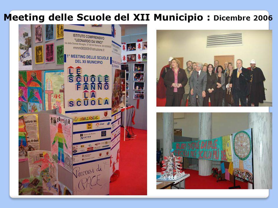 Meeting delle Scuole del XII Municipio : Dicembre 2006