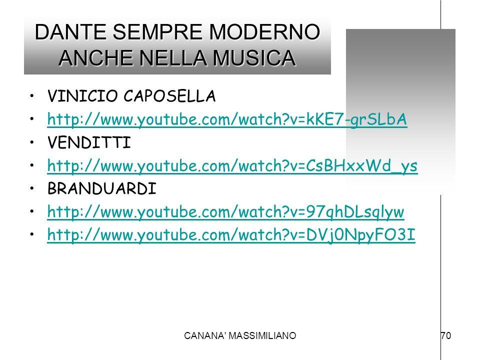 DANTE SEMPRE MODERNO ANCHE NELLA MUSICA VINICIO CAPOSELLA http://www.youtube.com/watch?v=kKE7-grSLbA VENDITTI http://www.youtube.com/watch?v=CsBHxxWd_