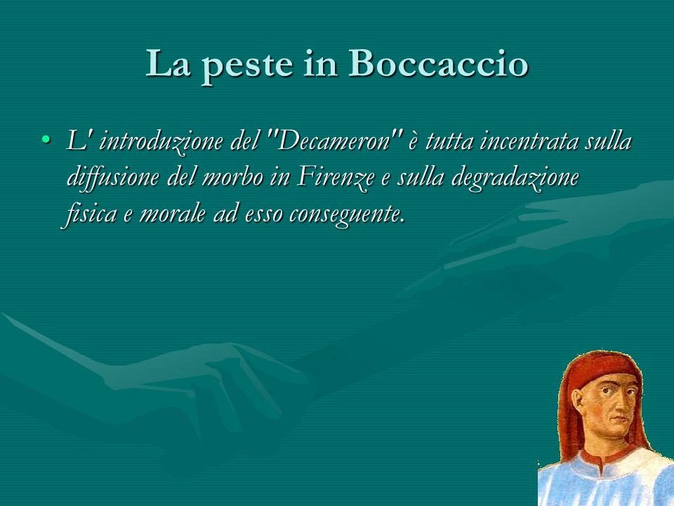 La peste in Boccaccio L' introduzione del