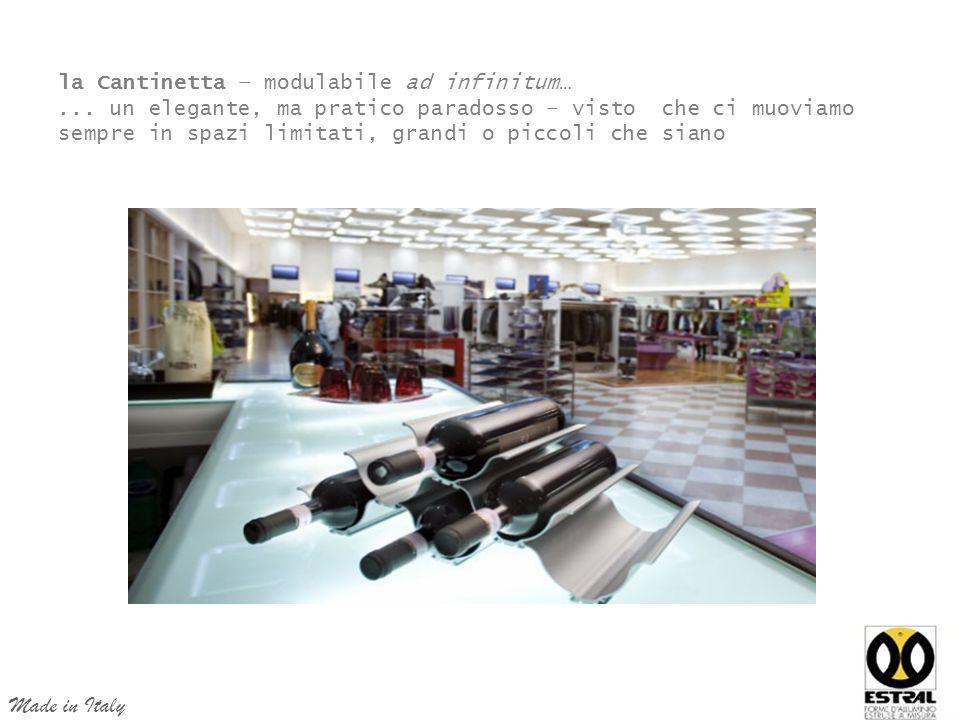 la Cantinetta – modulabile ad infinitum…...