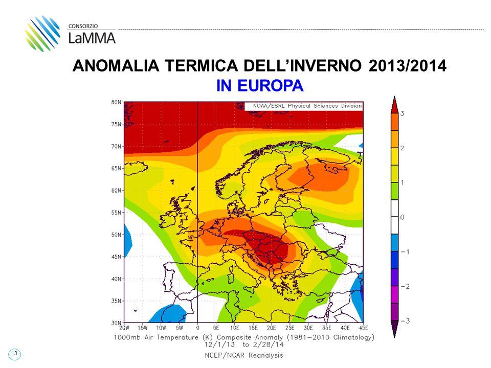 13 ANOMALIA TERMICA DELL'INVERNO 2013/2014 IN EUROPA