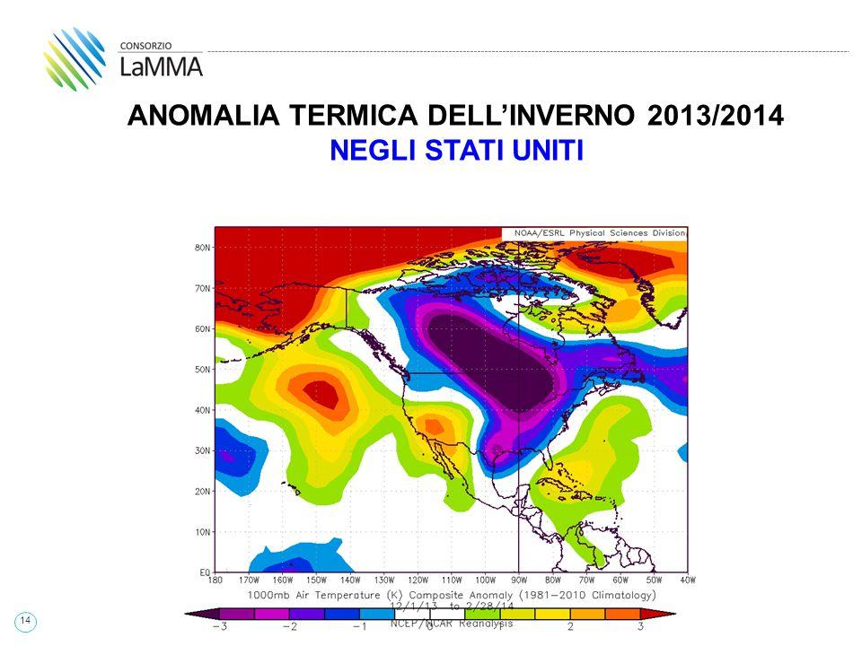 14 ANOMALIA TERMICA DELL'INVERNO 2013/2014 NEGLI STATI UNITI