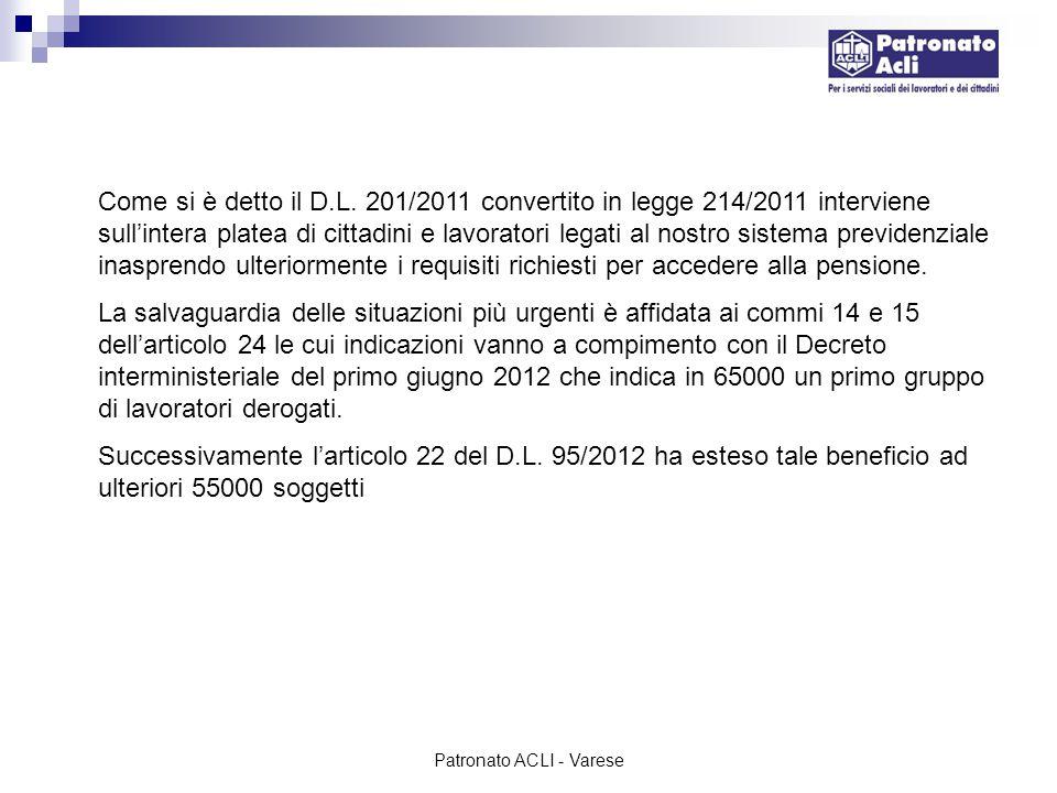 Patronato ACLI - Varese Tutti coloro che sono nelle situazioni previste dal decreto interministeriale del primo giugno e dall'art.