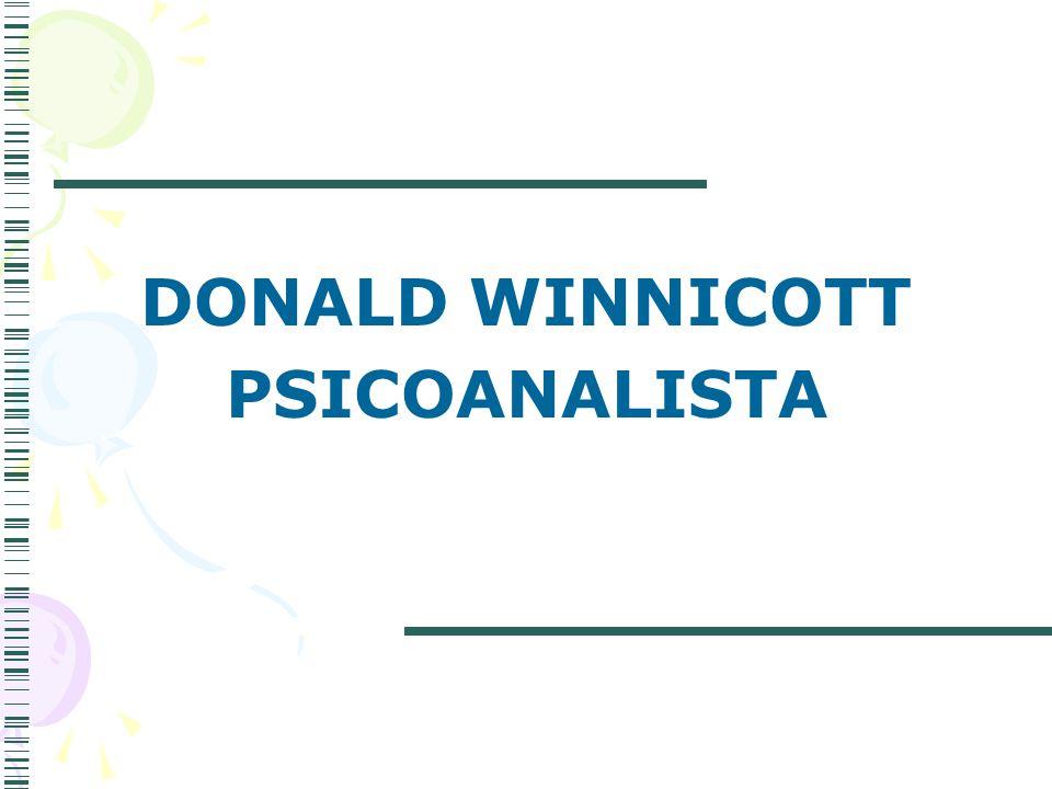 DONALD WINNICOTT PSICOANALISTA