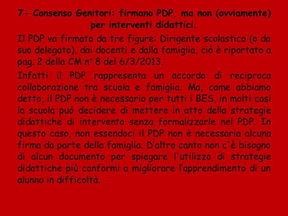 8 - Il PDP è uno strumento operativo che va applicato.