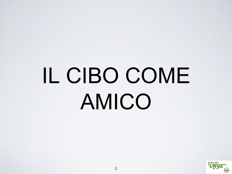 5 IL CIBO COME AMICO