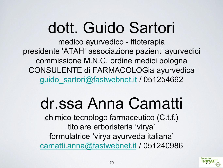 79 dott. Guido Sartori medico ayurvedico - fitoterapia presidente 'ATAH' associazione pazienti ayurvedici commissione M.N.C. ordine medici bologna CON