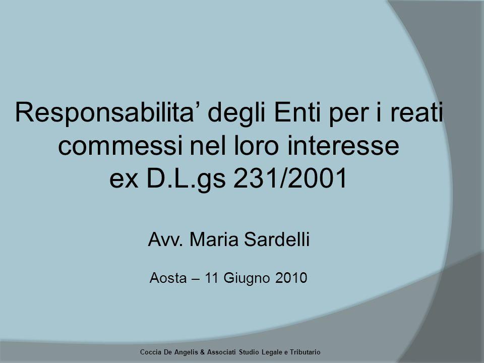 Coccia De Angelis & Associati Studio Legale e Tributario Responsabilita' degli Enti per i reati commessi nel loro interesse ex D.L.gs 231/2001 Avv.