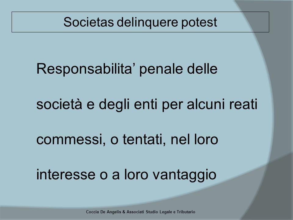 Coccia De Angelis & Associati Studio Legale e Tributario  Che il reato sia commesso nell'interesse o a vantaggio dell'Ente medesimo (art.