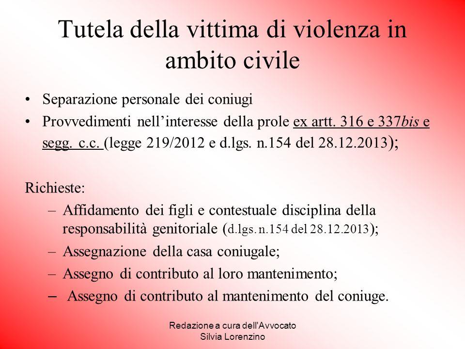 Redazione a cura dell'Avvocato Silvia Lorenzino Tutela della vittima di violenza in ambito civile Separazione personale dei coniugi Provvedimenti nell