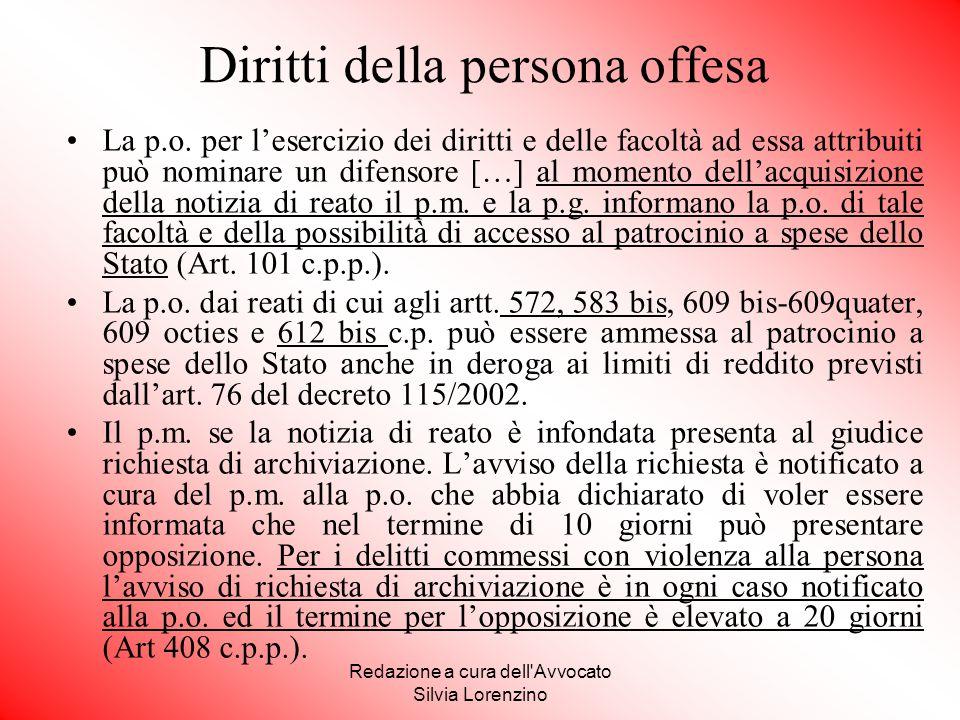 Redazione a cura dell'Avvocato Silvia Lorenzino La p.o. per l'esercizio dei diritti e delle facoltà ad essa attribuiti può nominare un difensore […] a