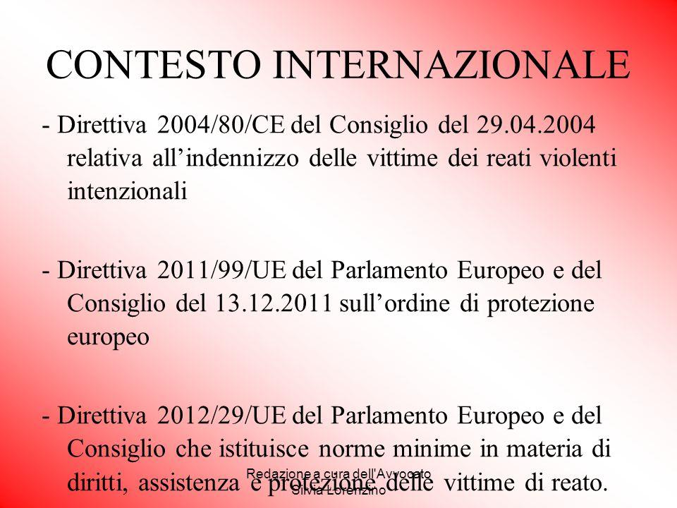 Redazione a cura dell'Avvocato Silvia Lorenzino - Direttiva 2004/80/CE del Consiglio del 29.04.2004 relativa all'indennizzo delle vittime dei reati vi
