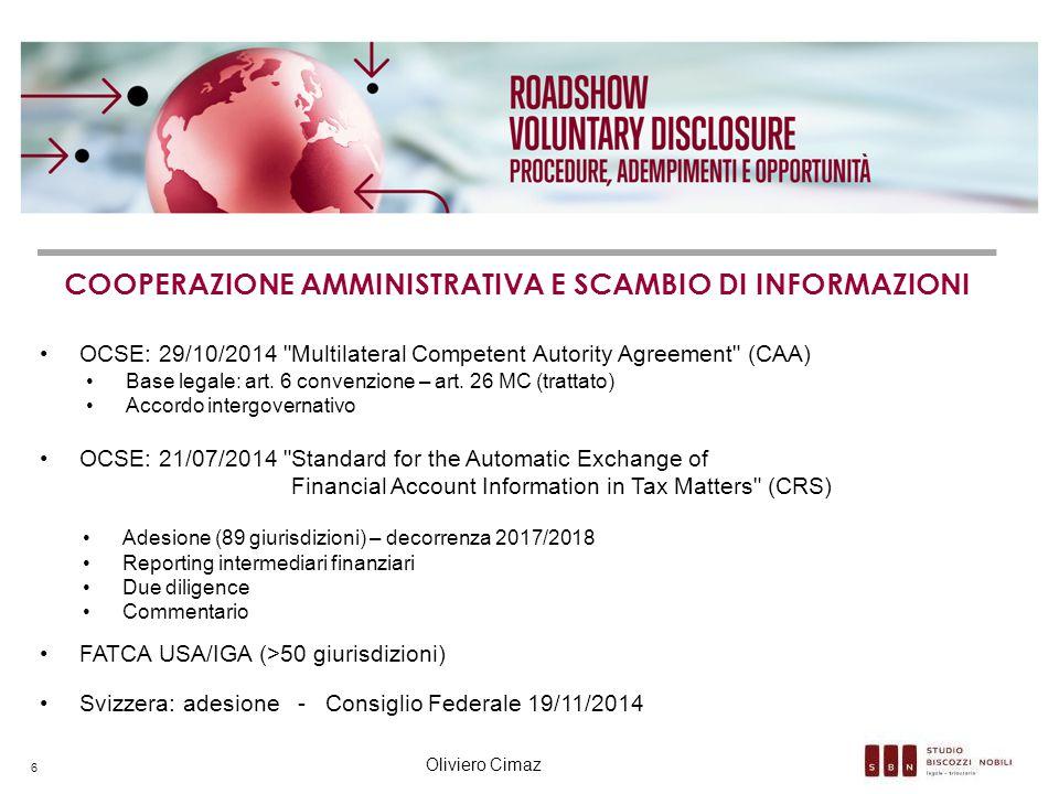 COOPERAZIONE AMMINISTRATIVA E SCAMBIO DI INFORMAZIONI OCSE: 29/10/2014