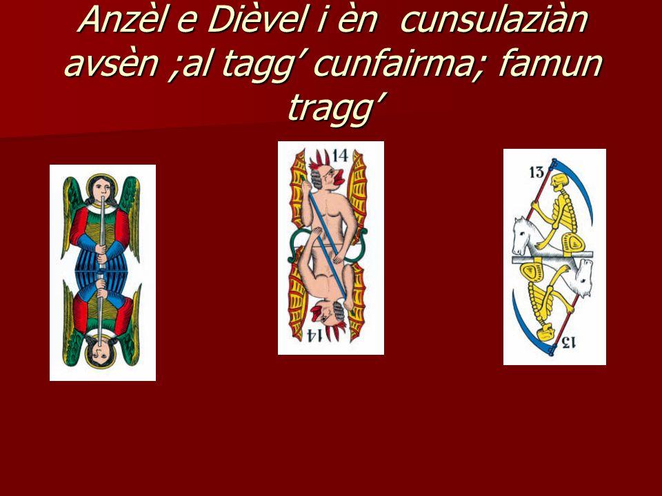 LE BARONATE Sgnureina a iè al baronè què Esiste un manoscritto, trovato da Franco Pratesi, che indica una tecnica cartomantica con trentacinque carte del mazzo del tarocchino bolognese.