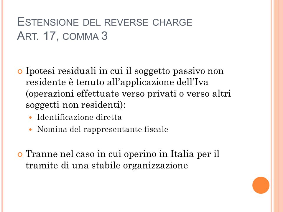 E STENSIONE DEL REVERSE CHARGE A RT.