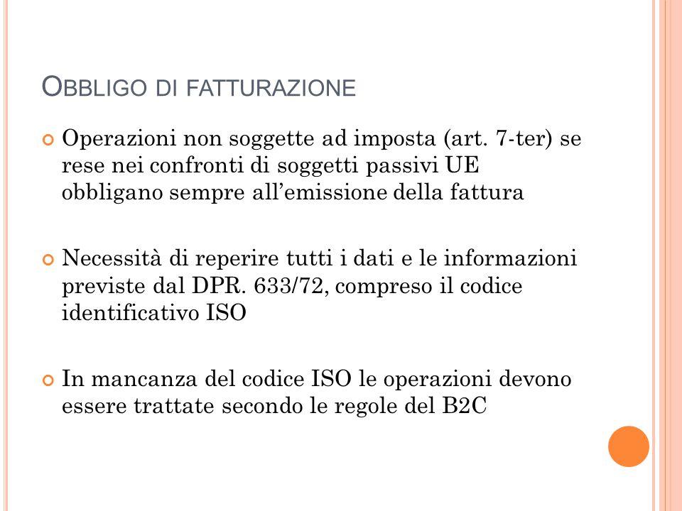 O BBLIGO DI FATTURAZIONE Operazioni non soggette ad imposta (art.