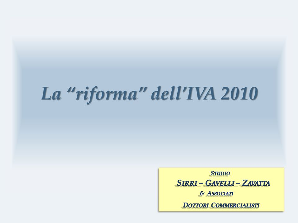 La riforma dell'IVA 2010
