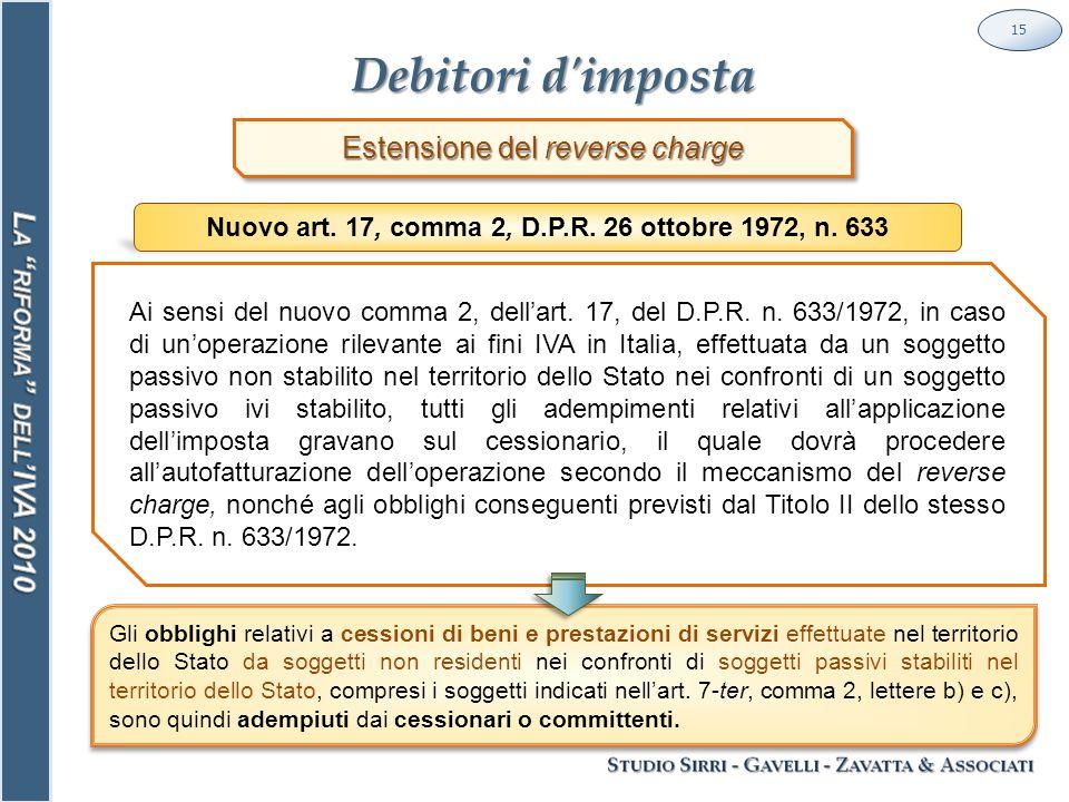 Debitori d imposta 15 Ai sensi del nuovo comma 2, dell'art.