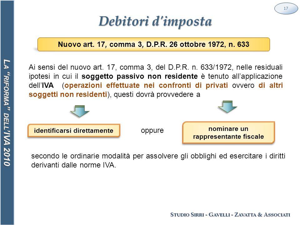 Debitori d imposta 17 Ai sensi del nuovo art. 17, comma 3, del D.P.R.