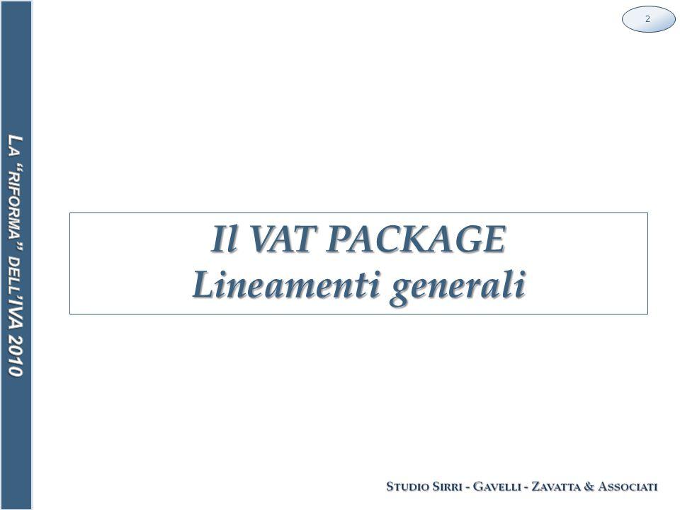 Il VAT PACKAGE Lineamenti generali 2