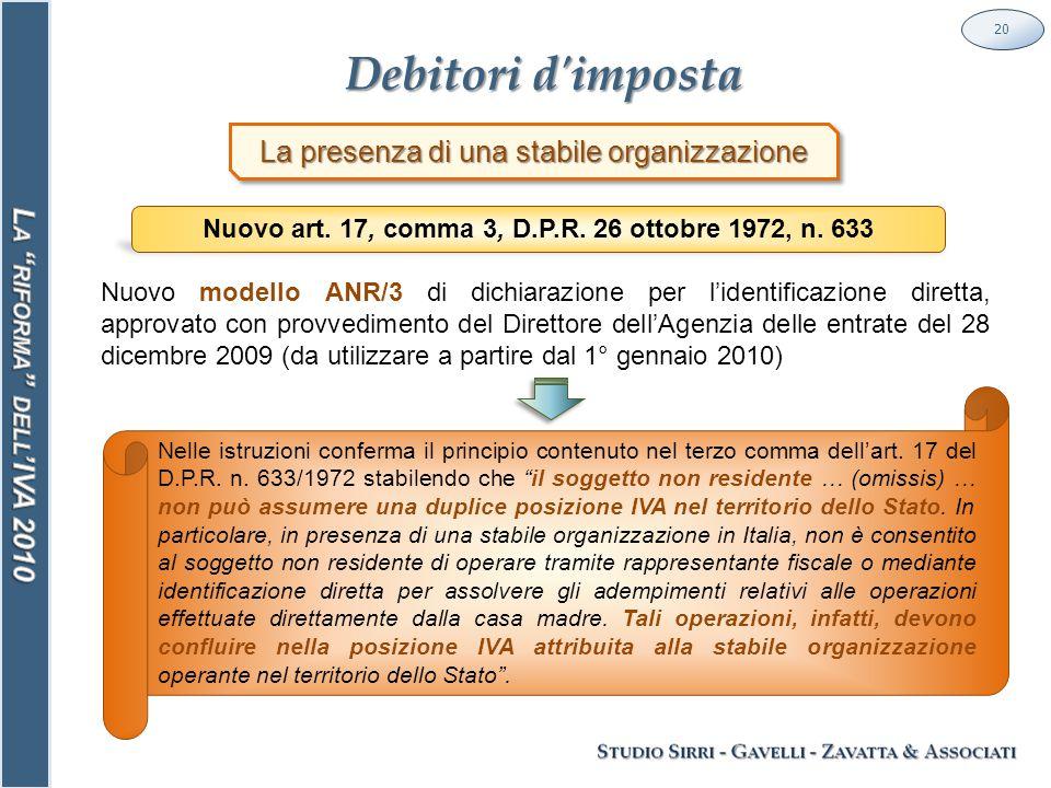Debitori d imposta 20 La presenza di una stabile organizzazione Nuovo art.