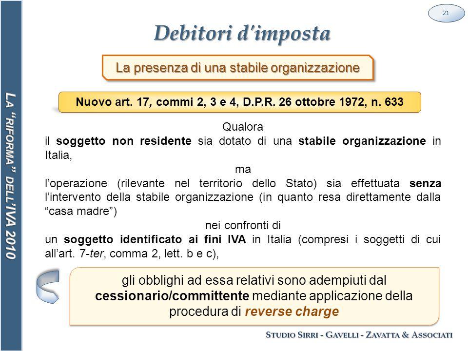 Debitori d imposta 21 La presenza di una stabile organizzazione Nuovo art.