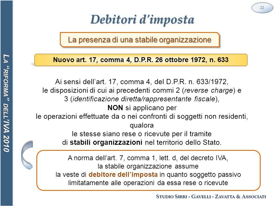 Debitori d imposta 22 La presenza di una stabile organizzazione Nuovo art.
