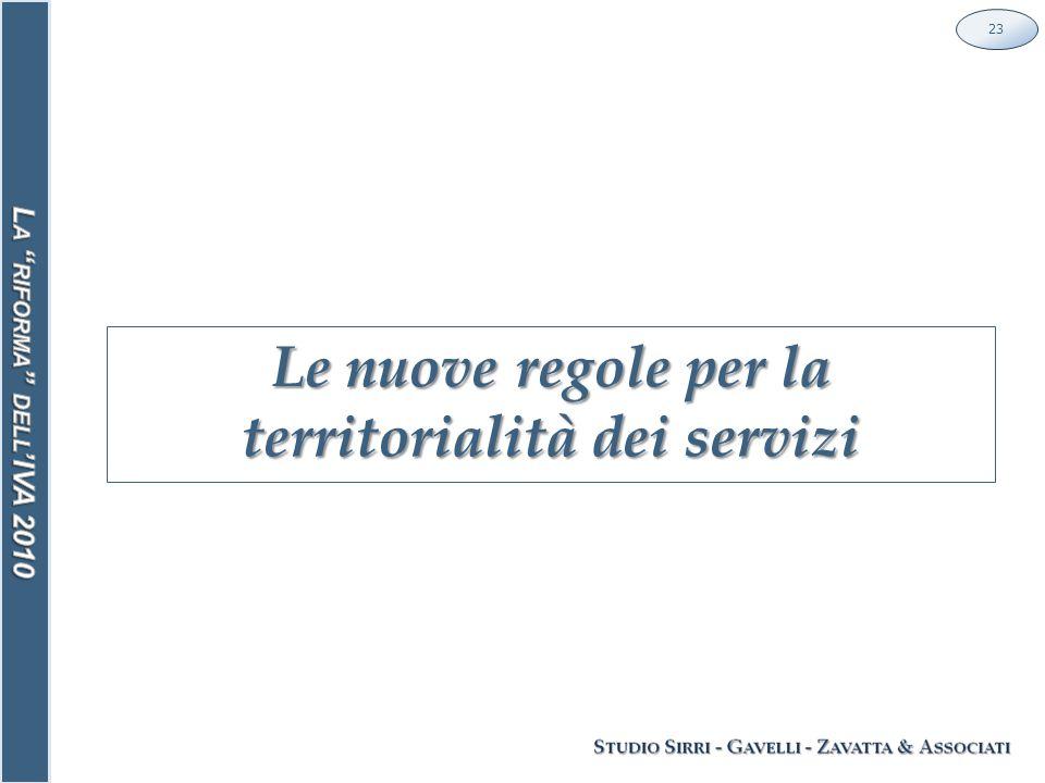 Le nuove regole per la territorialità dei servizi 23