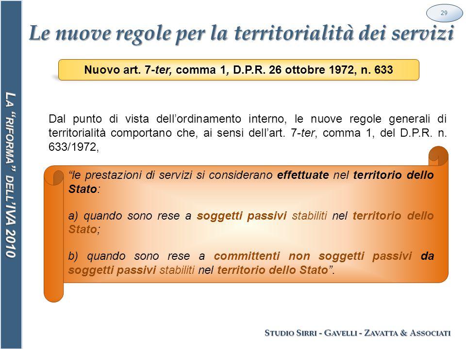 Le nuove regole per la territorialità dei servizi 29 Nuovo art.