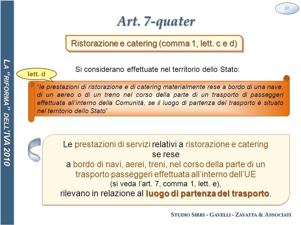 Art. 7-quater 37 Ristorazione e catering (comma 1, lett.