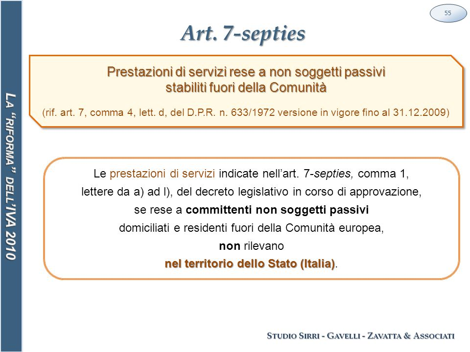 Art.7-septies 55 Le prestazioni di servizi indicate nell'art.