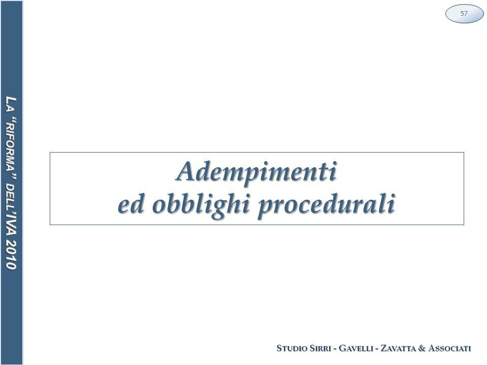 Adempimenti ed obblighi procedurali 57