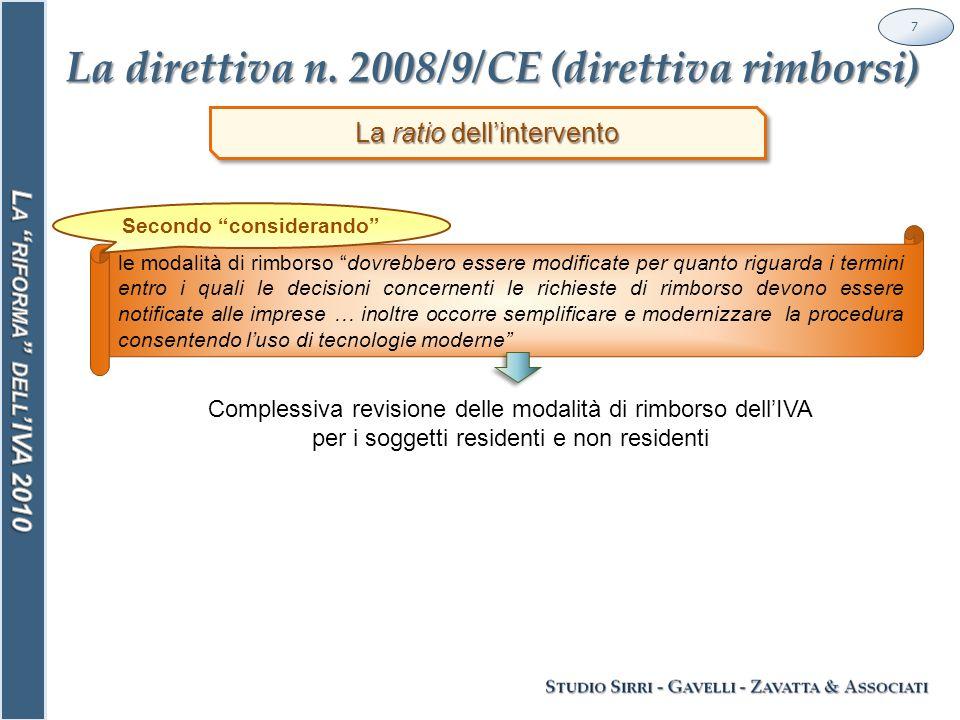 Le nuove regole per la territorialità dei servizi 28 A partire dal 2010, la regola generale in materia viene sdoppiata .