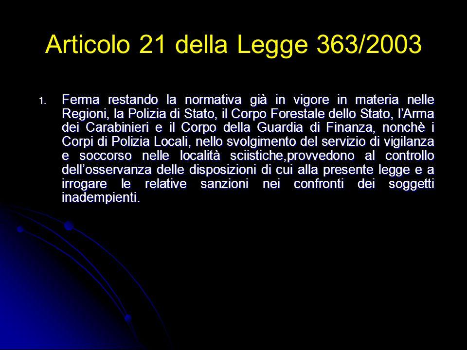Articolo 21 della Legge 363/2003 1.