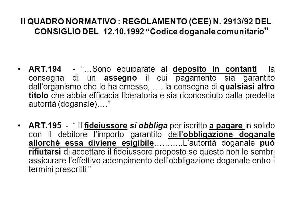 Il QUADRO NORMATIVO : REGOLAMENTO (CEE) N.