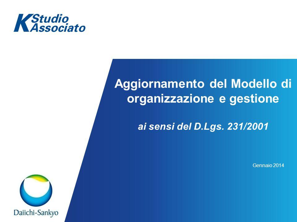 Aggiornamento del Modello di organizzazione e gestione ai sensi del D.Lgs. 231/2001 Gennaio 2014