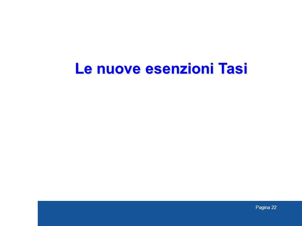 Pagina 22 Le nuove esenzioni Tasi