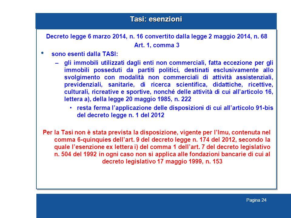 Pagina 24 Tasi: esenzioni Decreto legge 6 marzo 2014, n.