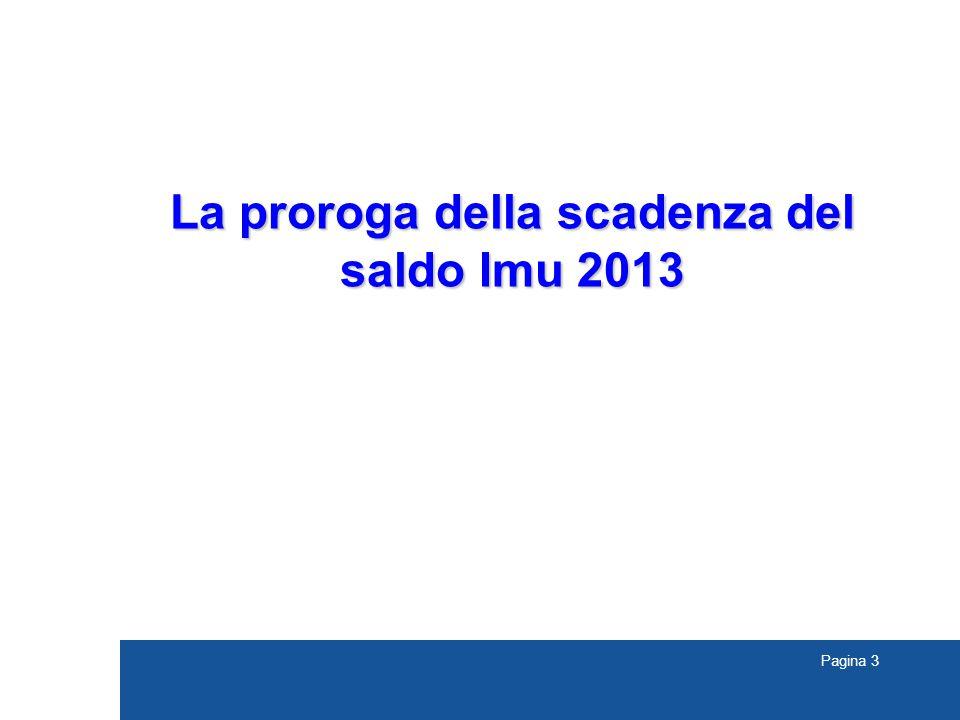 Pagina 3 La proroga della scadenza del saldo Imu 2013