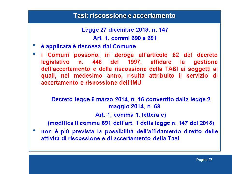 Pagina 37 Tasi: riscossione e accertamento Legge 27 dicembre 2013, n.