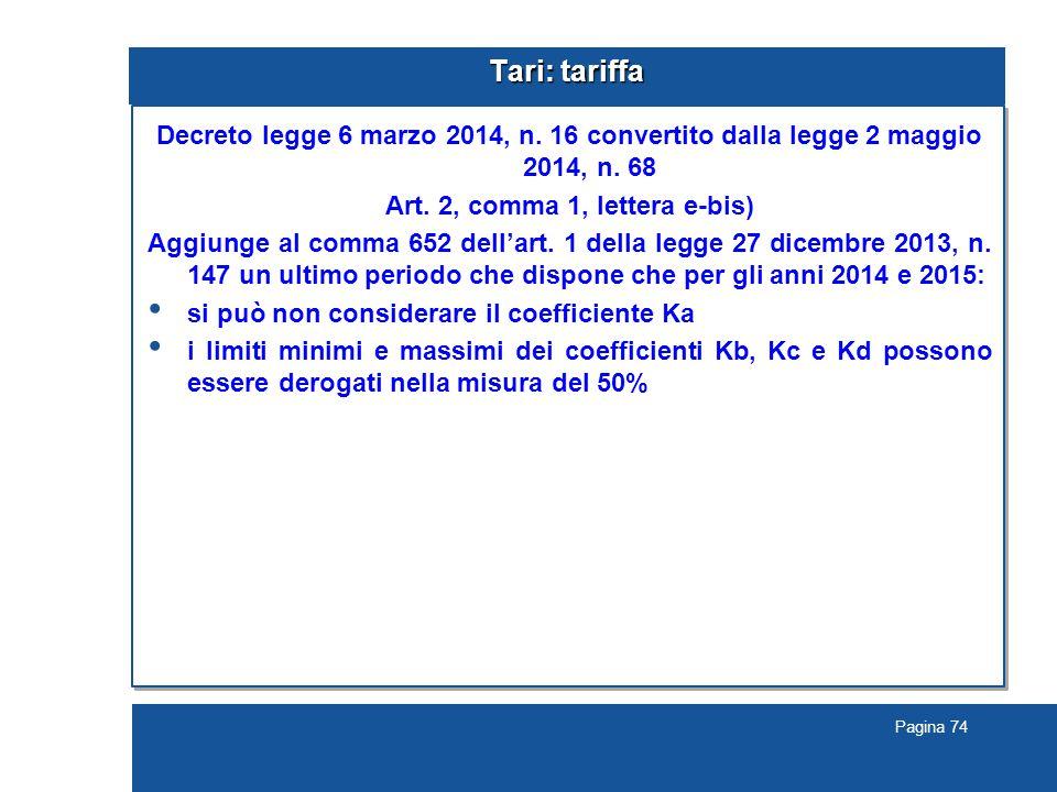 Pagina 74 Tari: tariffa Decreto legge 6 marzo 2014, n.