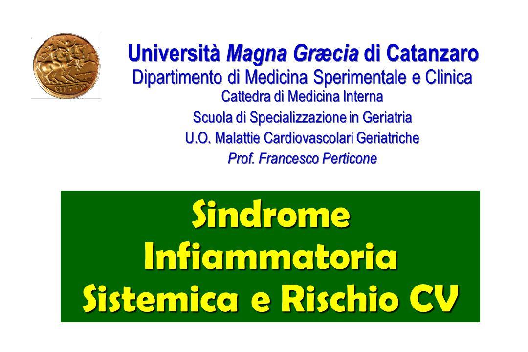 Università Magna Græcia di Catanzaro Dipartimento di Medicina Sperimentale e Clinica Cattedra di Medicina Interna Scuola di Specializzazione in Geriat