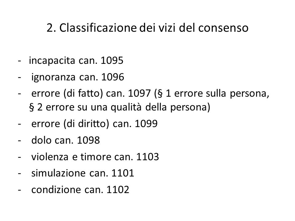2.Classificazione dei vizi del consenso -incapacita can.