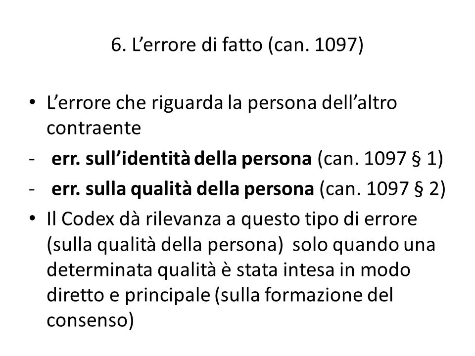 7.Il dolo (can.